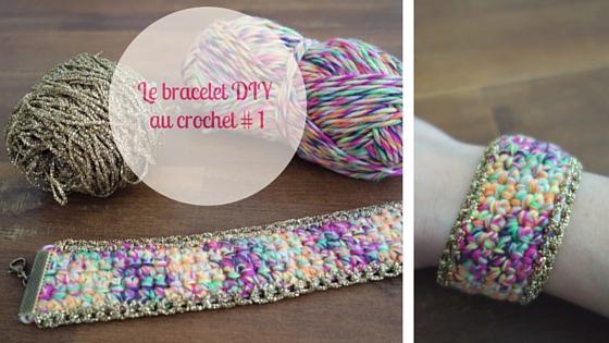 Le bracelet DIY au crochet _ 1_title